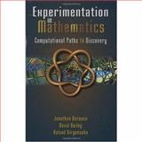 Experimentation in Mathematics : Computational Paths to Discovery, Borwein, Jonathan and Bailey, David, 1568811365