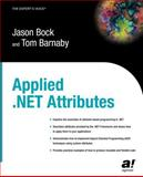 Applied . NET Attributes, Bock, Jason and Barnaby, Tom, 1590591364
