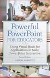 Powerful PowerPoint for Educators, David M. Marcovitz, 1610691369