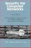 Security for Computer Networks : An Introduction to Data Security in Teleprocessing and Electronic Funds Transfer, Davies, D. W. and Price, W. L., 0471921378