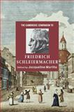 The Cambridge Companion to Friedrich Schleiermacher, , 052189137X