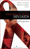 The Person with HIV/AIDS : Nursing Perspectives, Lashley, Felissa R. and Durham, Jerry D., 0826121373