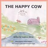 The Happy Cow, Sandra Wirfel, 1489501371