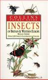Insects of Britain and Western Europe, Michael Chinery, 0002191377