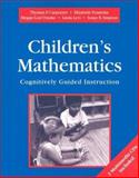 Children's Mathematics : Cognitively Guided Instruction, Carpenter, Thomas P. and Fennema, Elizabeth, 0325001375