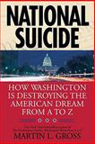 National Suicide, Martin L. Gross, 0425231372