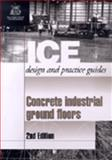 Concrete Industrial Ground Floors, Neal, Frank R., 0727731378