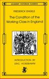 The Condition of the Working Class in England, Friedrich Engels, 0897331370