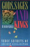 Gods, Sages and Kings, David Frawley, 0910261377