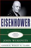 Eisenhower, John F. Wukovits, 1403971374