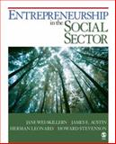 Entrepreneurship in the Social Sector, Wei-Skillern, Jane and Austin, James E., 1412951372