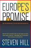 Europe's Promise, Steven Hill, 0520261372