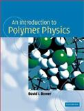 An Introduction to Polymer Physics 9780521631372