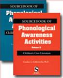 Sourcebook of Phonological Awareness Activities : Volume I and II: Combo Pack, Goldsworthy, Candace L., 0769301371