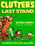 Clutter's Last Stand, Don Aslett, 0898791375