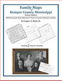 Family Maps of Kemper County, Mississippi, Deluxe Edition : With Homesteads, Roads, Waterways, Towns, Cemeteries, Railroads, and More, Boyd, Gregory A., 1420311379