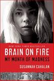 Brain on Fire, Susannah Cahalan, 145162137X