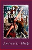 The Art of Being Human 9781537471372