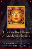 Tibetan Buddhism and Modern Physics : Toward a Union of Love and Knowledge, Mansfield, Vic, 159947137X