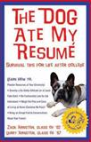 The Dog Ate My Resume, Zack Arnstein and Larry Arnstein, 189166137X