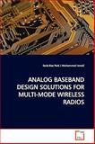 Analog Baseband Design Solutions for Multi-Mode Wireless Radios, Seok-Bae Park, 3639171373