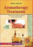 Aromatherapy Treatments, Marion Wayman, 9654941376