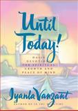 Until Today!, Iyanla Vanzant, 0684841371