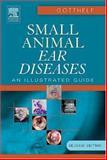 Small Animal Ear Diseases, Gotthelf, Louis N., 0721601375