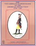 The Von Germann Watercolors of the American Revolution : German Regiments, , 0879281375