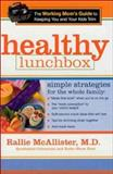 The Healthy Lunchbox, Rallie McAllister, 0895261375