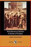 Miscellaneous Studies, Walter Pater, 1406541370
