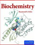 Biochemistry, Raymond S. Ochs, 1449661378