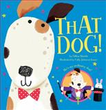 That Dog!, Gillian Shields, 1589251377