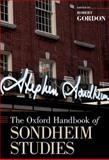 The Oxford Handbook of Sondheim Studies, , 0195391373