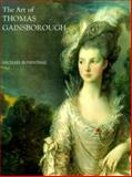 The Art of Thomas Gainsborough : A Little Business for the Eye, Rosenthal, Michael, 0300081375