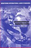 Monitoring International Labor Standards : International Perspectives - Summary of Regional Forums, National Research Council (U.S) Staff, 0309091373