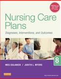 Nursing Care Plans : Diagnoses, Interventions, and Outcomes, Gulanick, Meg and Myers, Judith L., 0323091377