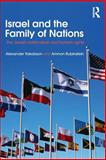 Israel and the Family of Nations : The Jewish Nation-State and Human Rights, Yakobson, Alexander, 041578137X