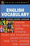 Teach Yourself English Vocabulary : For Learners of English as a Second/Foreign Language, Martin Hunt, 0658021370