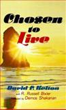 Chosen to Live, David Kelton, 0883681374