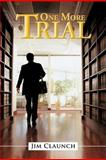 One More Trial, Jim Claunch, 1475911378