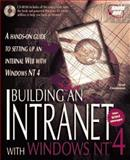 Building an Intranet with Windows NT, Zimmerman, S. Scott, 1575211378