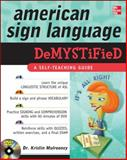American Sign Language Demystified with DVD, Mulrooney, Kristin, 0071601376
