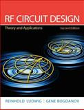 RF Circuit Design : Theory and Applications, Ludwig, Reinhold and Bretchko, Pavel, 0131471376
