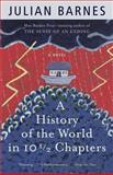 A History of the World in 10 1/2 Chapters 9780679731375