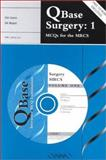 QBase Surgery : MCQs for the MRCS, Green, J. S. A. and Wajed, S. A., 1900151375