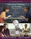 Integrating Educational Technology into Teaching (with MyEducationLab), Doering, Aaron H. and Roblyer, M. D., 0136101372