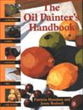 The Oil Painter's Handbook, Patricia Monahan and Jenny Rodwell, 0289801370