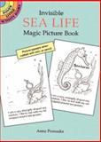 Invisible Sea Life Magic Picture Book, Anna Pomaska, 0486291375