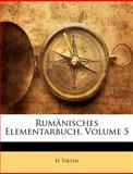 Rumänisches Elementarbuch, H. Tiktin, 1147511373